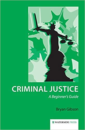 Amazon com: Criminal Justice: A Beginner's Guide