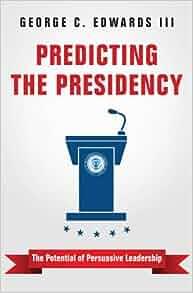 Predicting the Presidency
