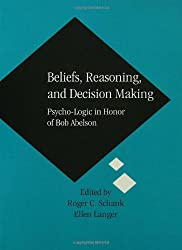 Beliefs Reasoning and Decision: Psycho-Logic in Honor of Bob Abelson