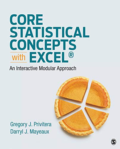 - Core Statistical Concepts With Excel®: An Interactive Modular Approach