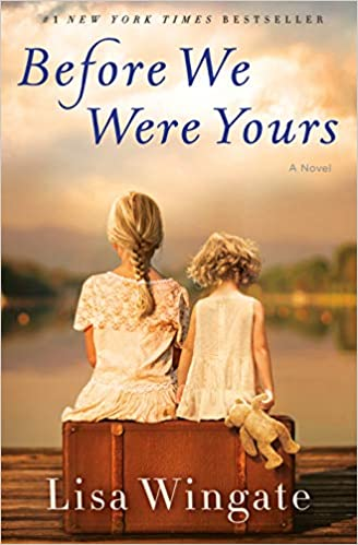 Before We Were Yours: A Novel: Lisa Wingate: 9780425284681