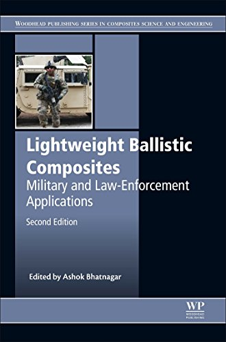 Lightweight Ballistic Composites: Military and Law-Enforcement Applications (Woodhead Publishing Series in Composites Science and - Enforcement Law Ammunition