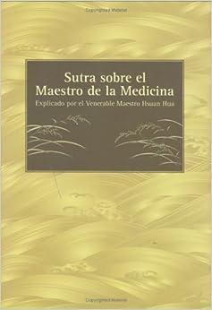 Sutra Sobre El Maestro de La Medicina (Spanish Edition)