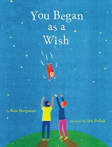 You Began as a Wish