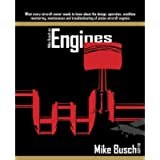 Mike Busch on Engines: What every aircraft owner needs to know about the design, operation, condition monitoring…