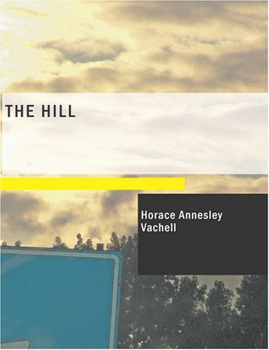 Download The Hill: A Romance of Friendship PDF