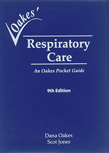 (Respiratory Care: An Oakes Pocket Guide)