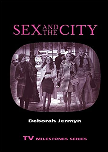 Sex and the City (TV Milestones Series): Deborah Jermyn