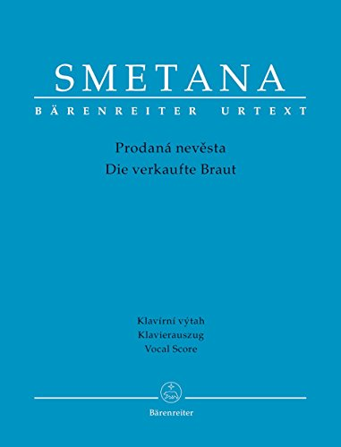 Smetana: The Bartered Bride - Prodaná nevěsta (Vocal Score)