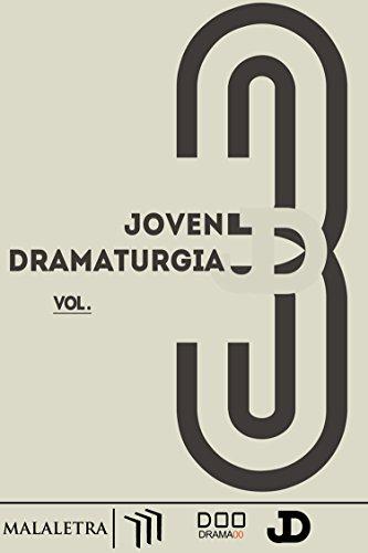 Joven Dramaturgía Vol. 3 (Spanish Edition)