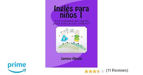 Inglés para niños 1: Actividades de inglés para Educación Infantil: Volume 1: Amazon.es: Gemma Álimon: Libros