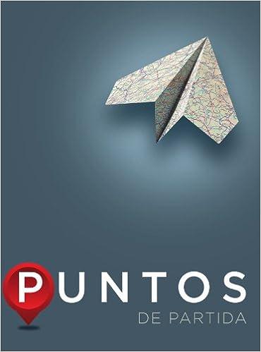 Puntos De Partida An Invitation To Spanish 9th Edition Kindle Edition By Dorwick Reference Kindle Ebooks Amazon Com