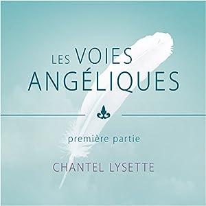 Les voies angéliques 1 Audiobook