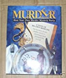 : Murder a La Carte Host Your Own Murder Myster Party ~ A Taste of His Own Medicine