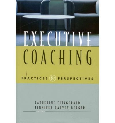 Executive Coaching: Practices & Perspectives ebook