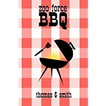 ZOO FORCE: BBQ
