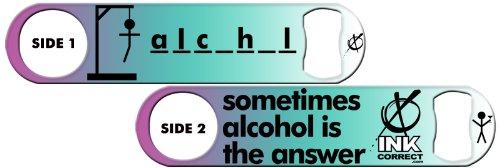Killer Inked Bottle Opener: Sometimes Alcohol is the Answer - Sparks