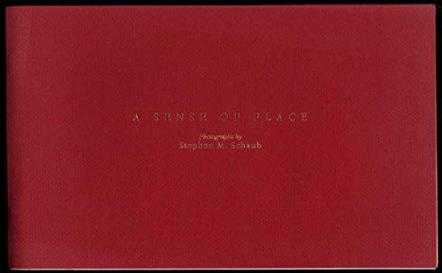 SIGNED Stephen M Schaub A Sense of Place photography album 1999