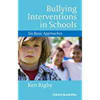 Bullying Interventions in Schools: Six Basic Approaches (English Edition)