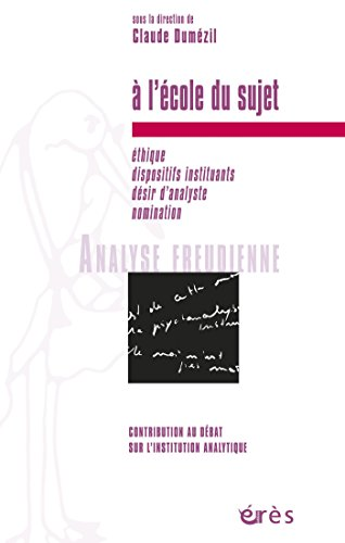 A lécole du sujet (Analyse freudienne) (French Edition) by [