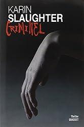 Criminel: Thriller traduit de l'anglais (Etats-Unis) par François Rosso