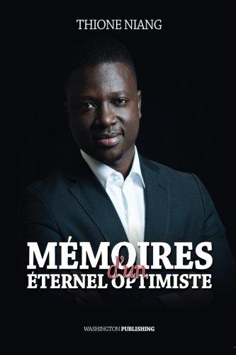 Memoires d'un Eternel Optimiste (French Edition) pdf