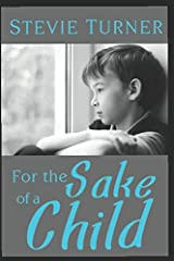 For the Sake of a Child Paperback