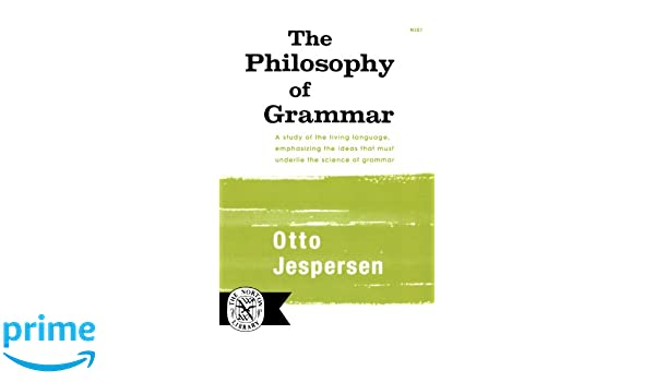 Amazon.com: The Philosophy of Grammar (Norton Library (Paperback ...