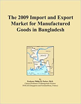 The 2009 Import and Export Market for Manufactured Goods in