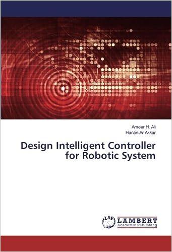 Design Intelligent Controller for Robotic System