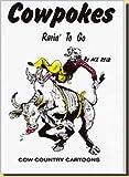 img - for Cowpokes Rarin to Go book / textbook / text book