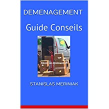 DEMENAGEMENT: Guide Conseils (French Edition)