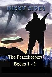 The Peacekeepers. Books 1 - 3. (The Peacekeepers Boxset)