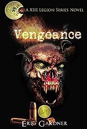 Vengeance (Thirteenth Legion Series Book 6)