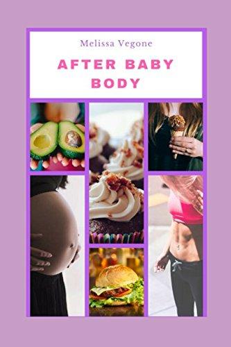 After Baby Body: Schwangerschaft Diät
