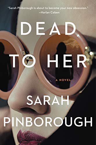 Book Cover: Dead to Her: A Novel