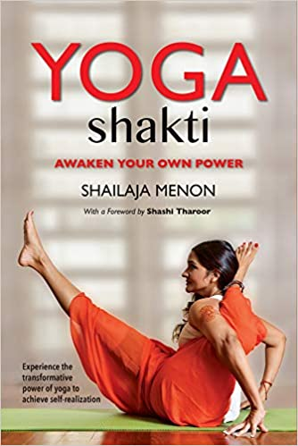 Yoga Shakti: Awaken Your Own Power: Amazon.es: Shailaja ...