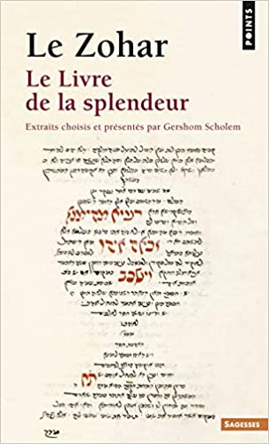 Book's Cover of Zohar. Le Livre de La Splendeur(le) (Points. Sagesses) (Francés) Libro – 4 septiembre 2014