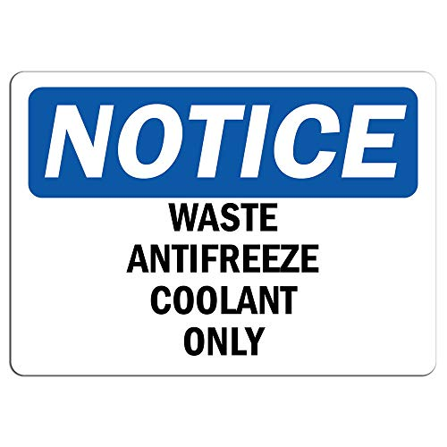 Notice - Waste Antifreeze Coolant Only Sign | Label Decal Sticker Retail Store Sign Sticks to Any Surface 8