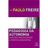 Pedagogia da Autonomia (Em Portuguese do Brasil)