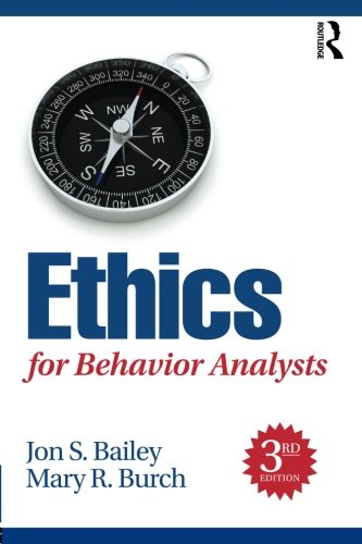 Ethics for Behavior Analysts by Routledge