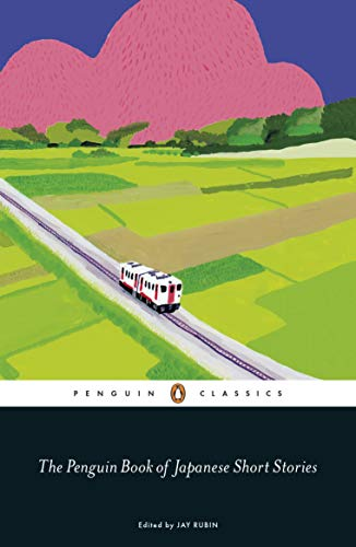 The Penguin Book of Japanese Short Stories (Penguin Classics Hardcover)