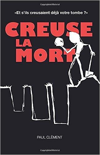 Amazon.com: Creuse la Mort (French Edition) (9782955782019 ...