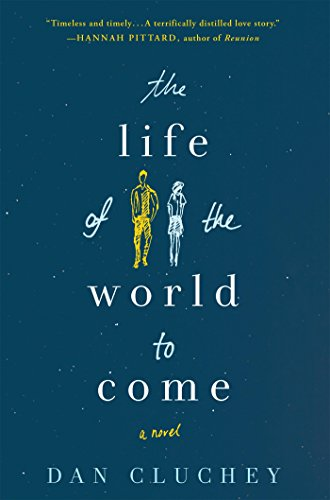 (The Life of the World to Come: A Novel)