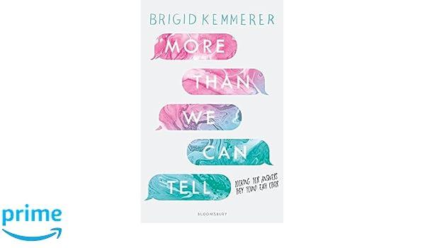 More Than We Can Tell: Amazon.es: Brigid Kemmerer: Libros en ...