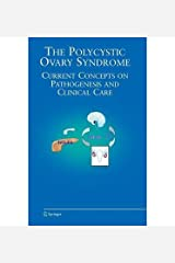 [(The Polycystic Ovary Syndrome: Preliminary Entry 27: Current Concepts on Pathogenesis and Clinical Care)] [Author: Ricardo Azziz] published on (July, 2007) Hardcover