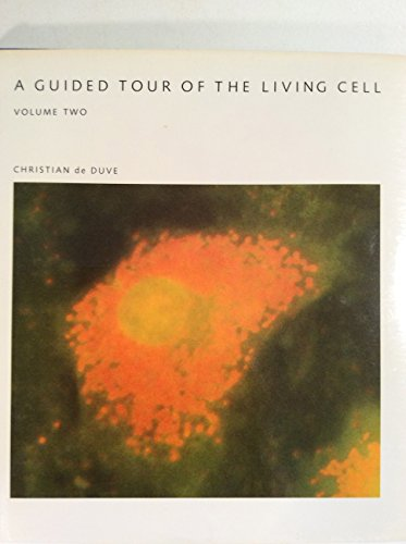 A Guided Voyage Of The Living Cell - Volume Two (Scientific American Library Series)