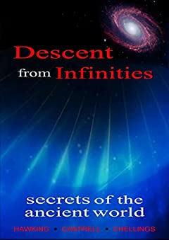 Descent from Infinities: Secrets of the Ancient World