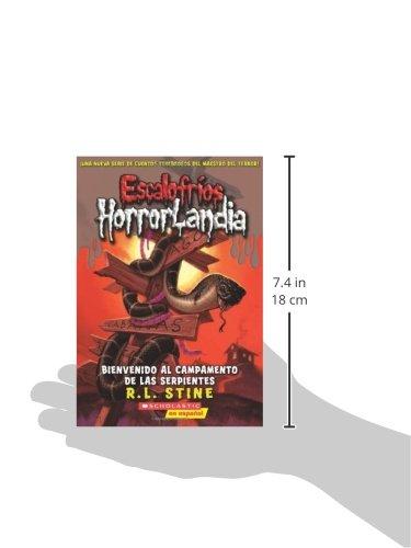 Escalofríos Horrorlandia #9: Bienvenido al Campamento de las Serpientes: (Spanish language edition of Goosebumps HorrorLand #9: Welcome to Camp Slither) (Spanish Edition) by Scholastic
