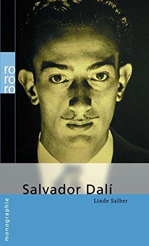 Salvador Dalí Taschenbuch – 1. Juni 2004 Linde Salber Salvador Dalí Rowohlt Taschenbuch 3499505797